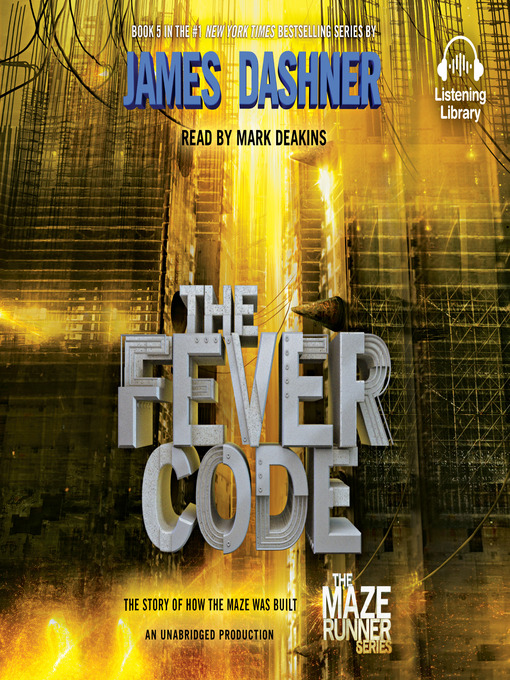 Title details for The Fever Code by James Dashner - Available